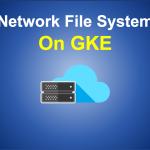 GKE上にNFSを構築する方法