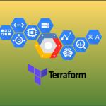 Terraformツールを使ってGCPリソース管理